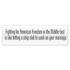 Fighting For Freedom Bumper Sticker