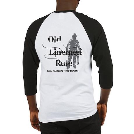 Old Linemen Rule Lineman Baseball Jersey