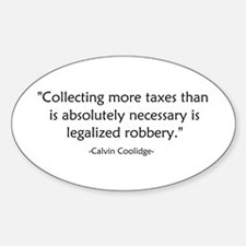 Calvin Coolidge Quote taxes Decal
