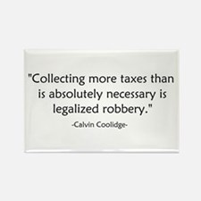 Calvin Coolidge Quote taxes Rectangle Magnet