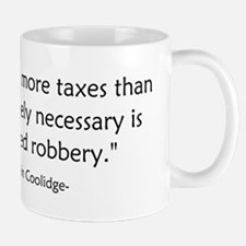 Calvin Coolidge Quote taxes Small Small Mug