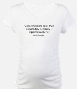 Calvin Coolidge Quote taxes Shirt