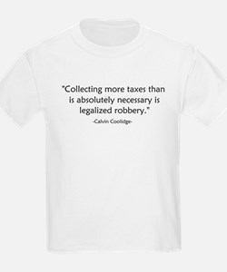 Calvin Coolidge Quote taxes T-Shirt