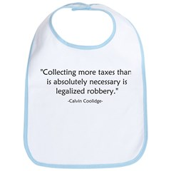 Calvin Coolidge Quote taxes Bib