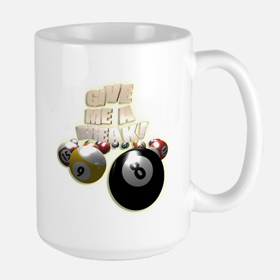 Give Me A Break Large Mug