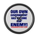 OUR OWN GOVERNMENT HAS BECOME OUR ENEMY! Large Wal