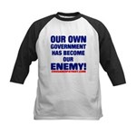 OUR OWN GOVERNMENT HAS BECOME OUR ENEMY! Kids Base