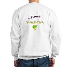 Unique tennis Sweatshirt