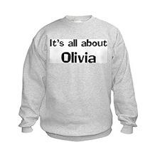 It's all about Olivia Sweatshirt