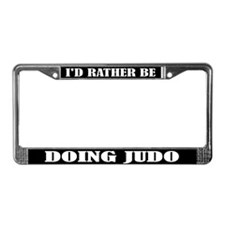 I'd Rather Be Doing Judo License Frame