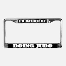 I'd Rather Be Doing Judo License Frame