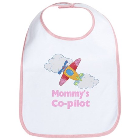 Mommy's Co-pilot Bib