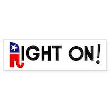 Right On! Bumper Sticker
