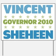 Sheheen Governor 2010 Yard Sign