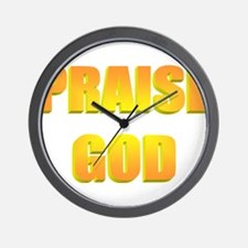 Praise GOD Wall Clock