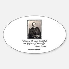 Pasteur's Healthy Wine quote Oval Decal