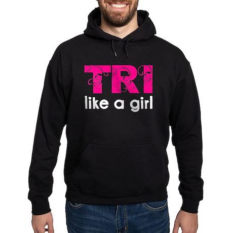 Tri like a girl Hoodie (dark)
