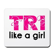Tri like a girl Mousepad