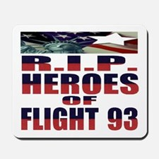 R.I.P. HEROES OF FLIGHT 93 Mousepad