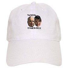 You Betcha It Could Be Worse Baseball Cap