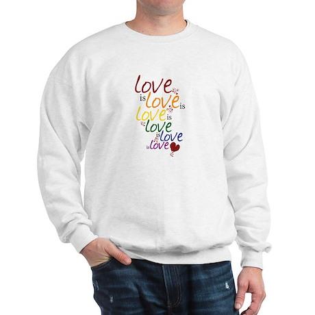 Love is Love (Gay Marriage) Sweatshirt