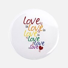 """Love is Love (Gay Marriage) 3.5"""" Button"""