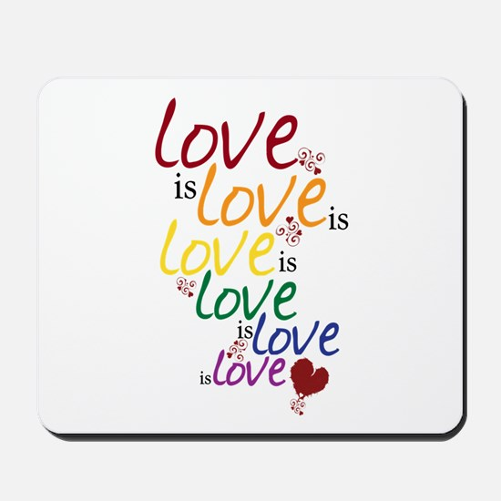 Love is Love (Gay Marriage) Mousepad