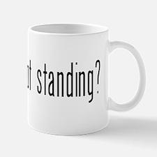 got standing? Mug