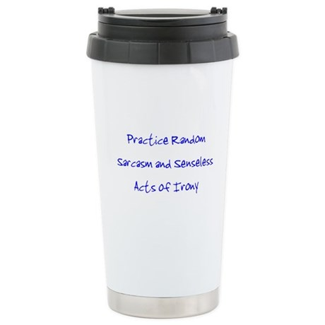 Sarcasm & Irony Stainless Steel Travel Mug