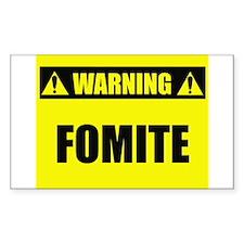 WARNING: Fomite Decal