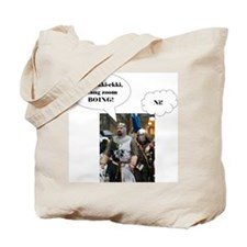 Knights Who Say Tote Bag
