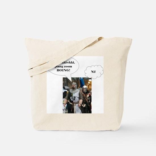 Knights Who Say Tote Bag