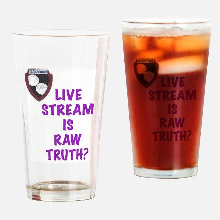 Raw Truth? Drinking Glass