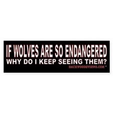 Not Endangered! Bumper Stickers