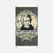Andrew Jackson Irony Banner