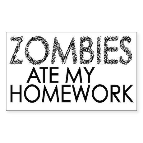 Zombies ate my Homework Sticker (Rectangle)