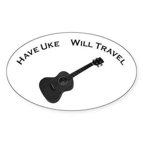 Have Uke, Will Travel Sticker (Oval)