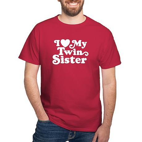 I Love My Twin Sister Dark T-Shirt