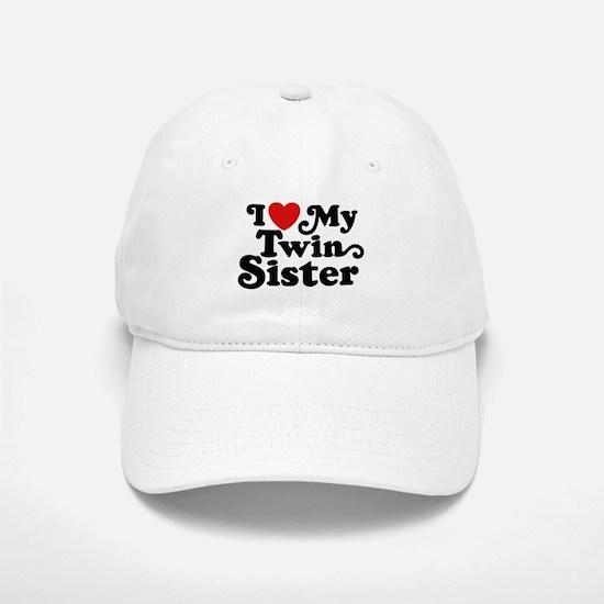 I Love My Twin Sister Baseball Baseball Cap