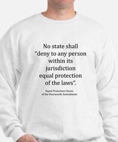 Unique Equal rights Sweatshirt