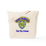 Guard Tent City Maricopa Coun Tote Bag