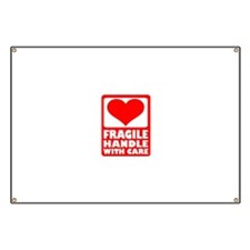 Fragile handle with care Banner