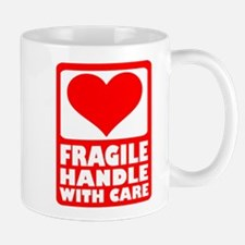 Fragile handle with care Mug