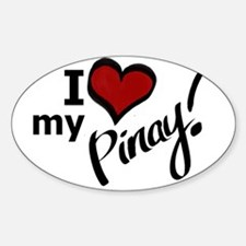 """""""I Love my Pinay!"""" Oval Decal"""