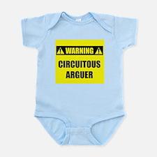 WARNING: Circuitous Arguer Infant Bodysuit