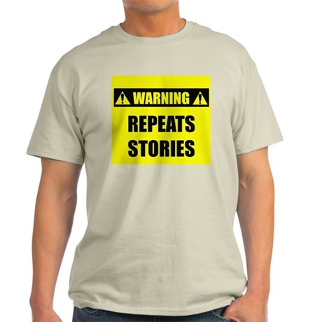 WARNING: Repeats Stories Light T-Shirt