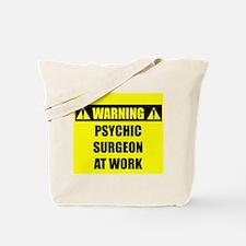 WARNING: Psychic Surgeon Tote Bag