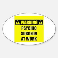 WARNING: Psychic Surgeon Decal