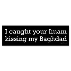 Your Imam Kissing My Baghdad bumper sticker
