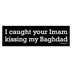 Your Imam Kissing My Baghdad bumper sticker